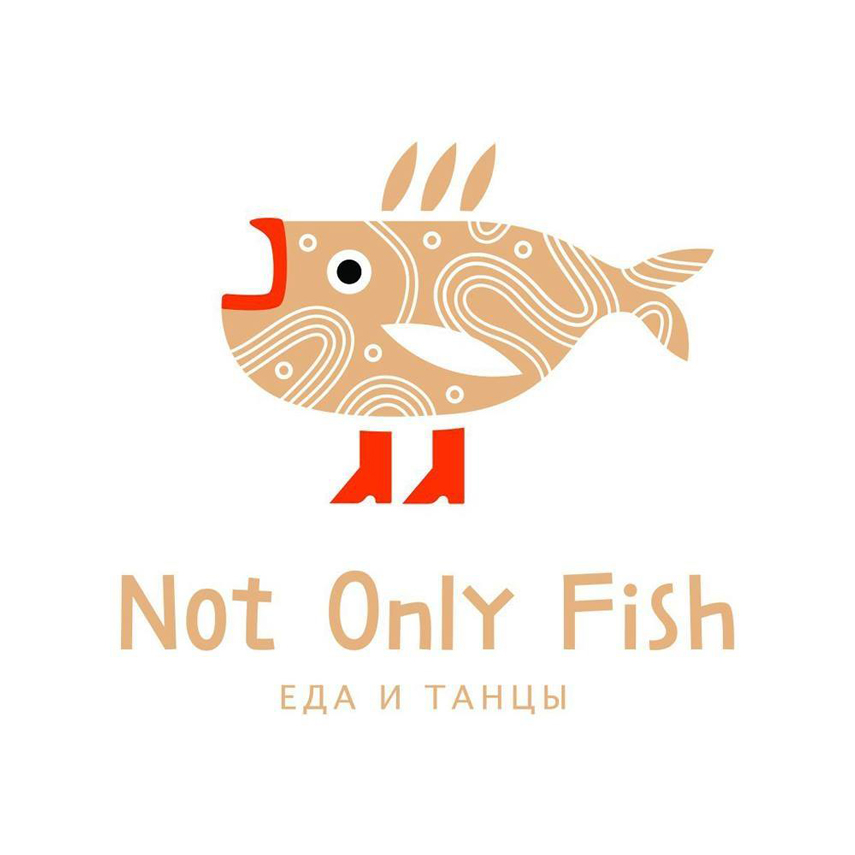 NOT ONLY FISH