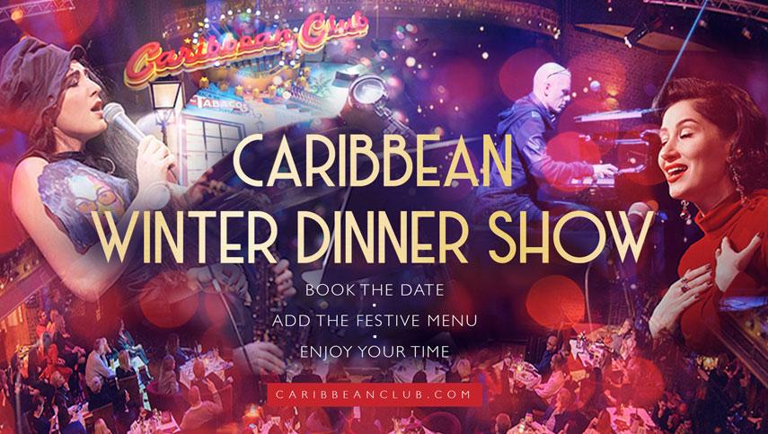Caribbean Winter's Dinner Show
