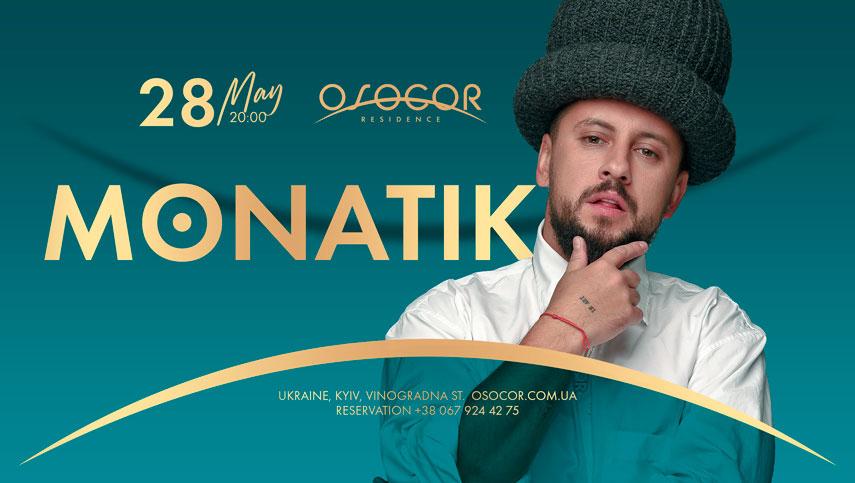 MONATIK откроет новый сезон в Osocor Residence